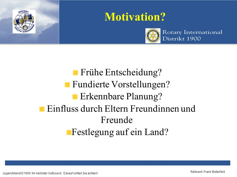 Motivation Frühe Entscheidung Fundierte Vorstellungen