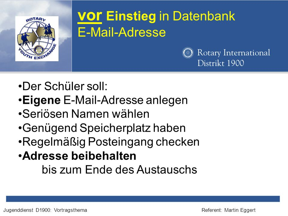 vor Einstieg in Datenbank E-Mail-Adresse