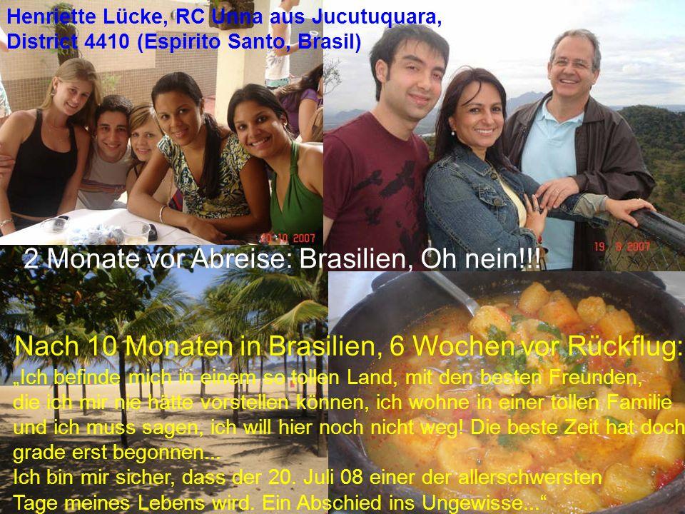 2 Monate vor Abreise: Brasilien, Oh nein!!!