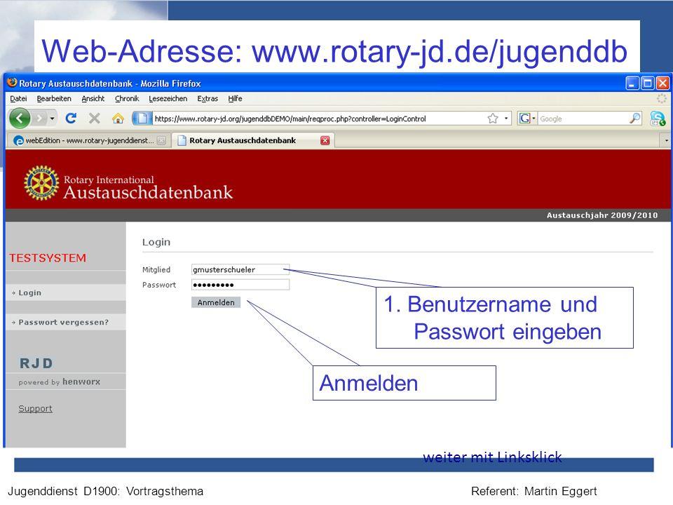 Web-Adresse: www.rotary-jd.de/jugenddb