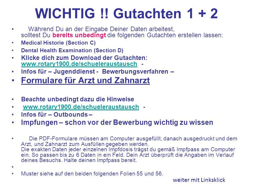 WICHTIG !! Gutachten 1 + 2 Formulare für Arzt und Zahnarzt
