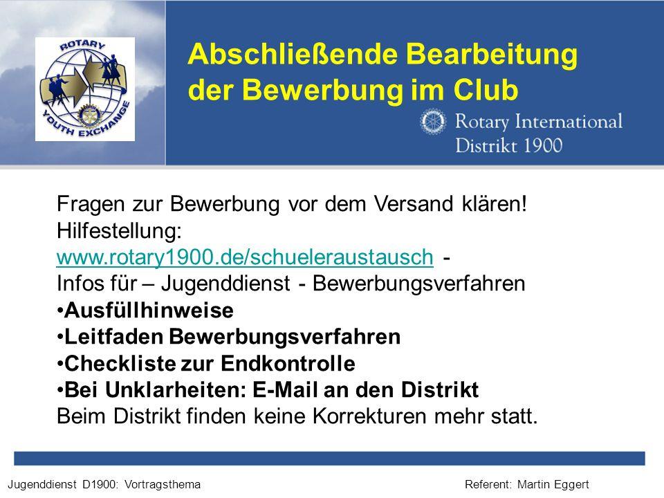 Abschließende Bearbeitung der Bewerbung im Club