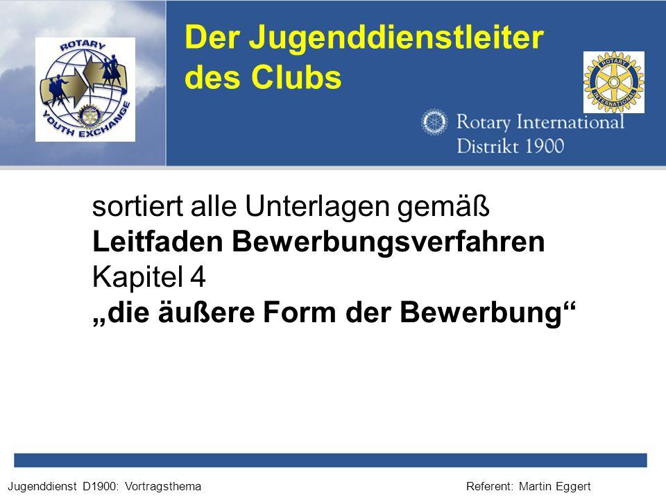 Der Jugenddienstleiter des Clubs
