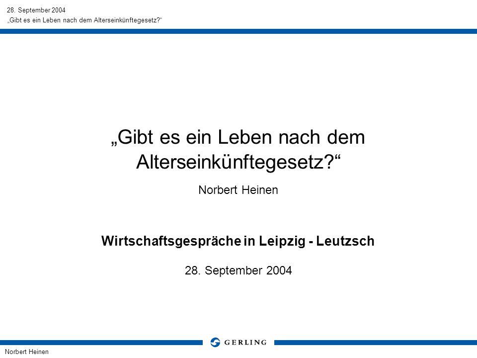 """""""Gibt es ein Leben nach dem Alterseinkünftegesetz Norbert Heinen"""