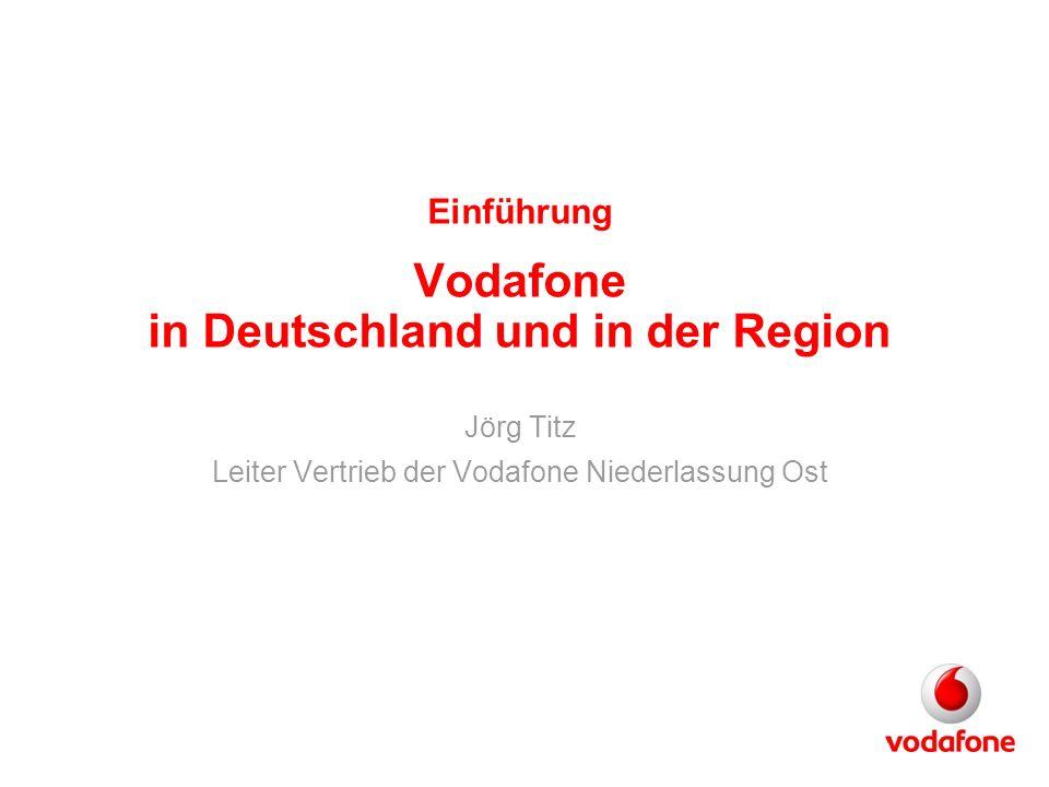 Einführung Vodafone in Deutschland und in der Region