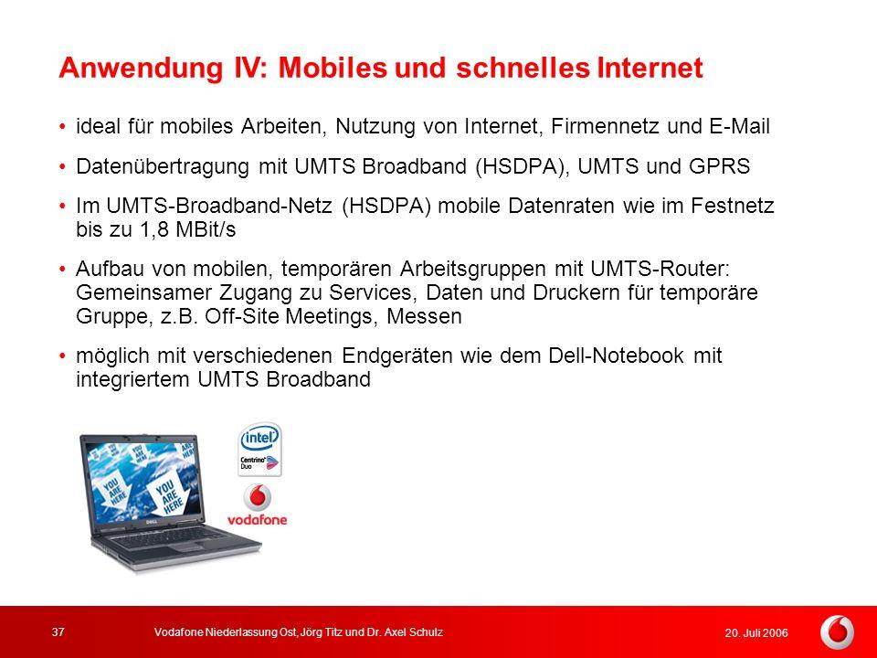 Anwendung IV: Mobiles und schnelles Internet