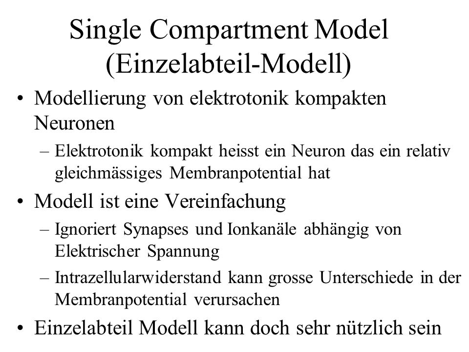 Single Compartment Model (Einzelabteil-Modell)
