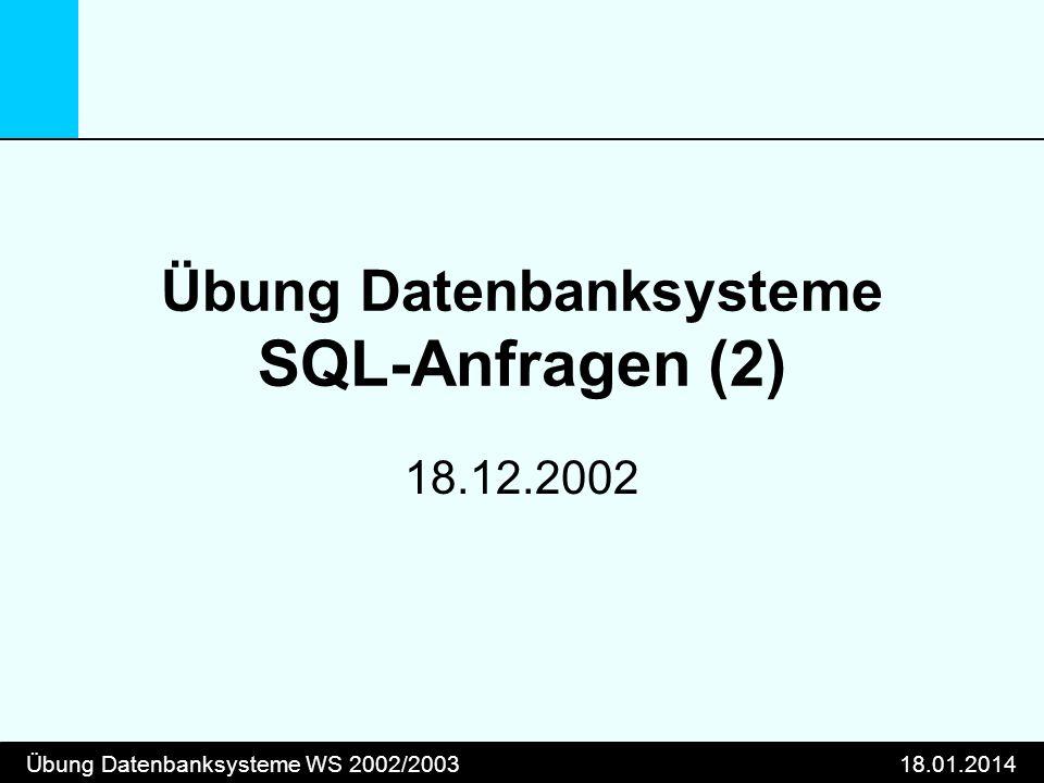 Übung Datenbanksysteme SQL-Anfragen (2)
