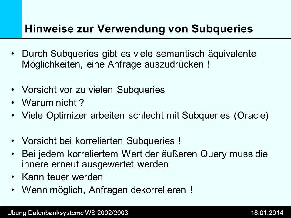 Hinweise zur Verwendung von Subqueries