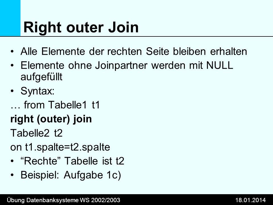 Right outer Join Alle Elemente der rechten Seite bleiben erhalten