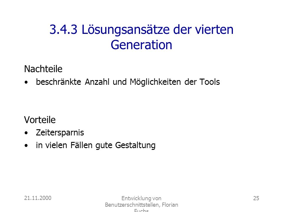 3.4.3 Lösungsansätze der vierten Generation