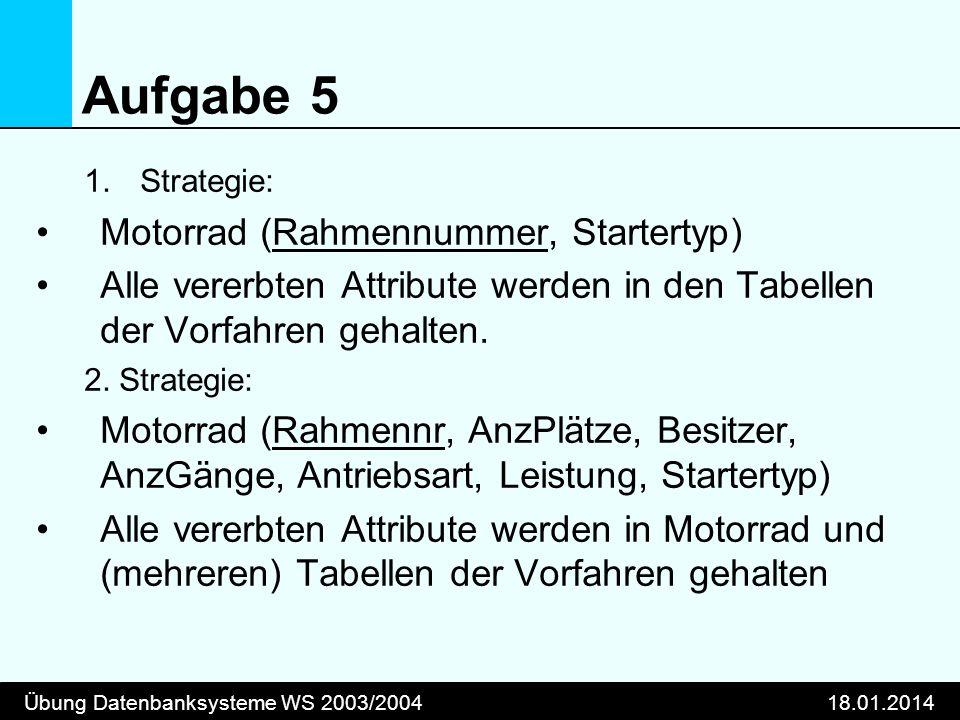 Aufgabe 5 Motorrad (Rahmennummer, Startertyp)