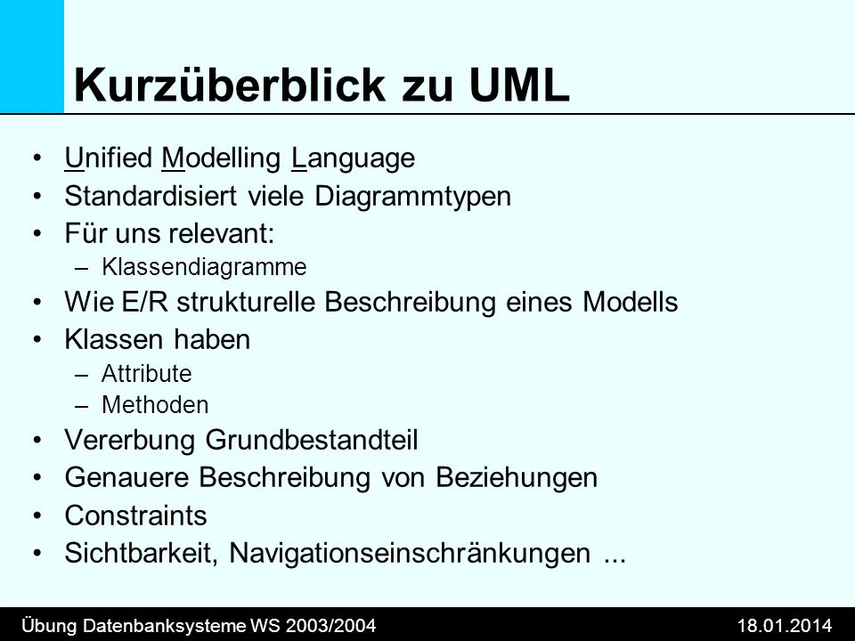 Kurzüberblick zu UML Unified Modelling Language