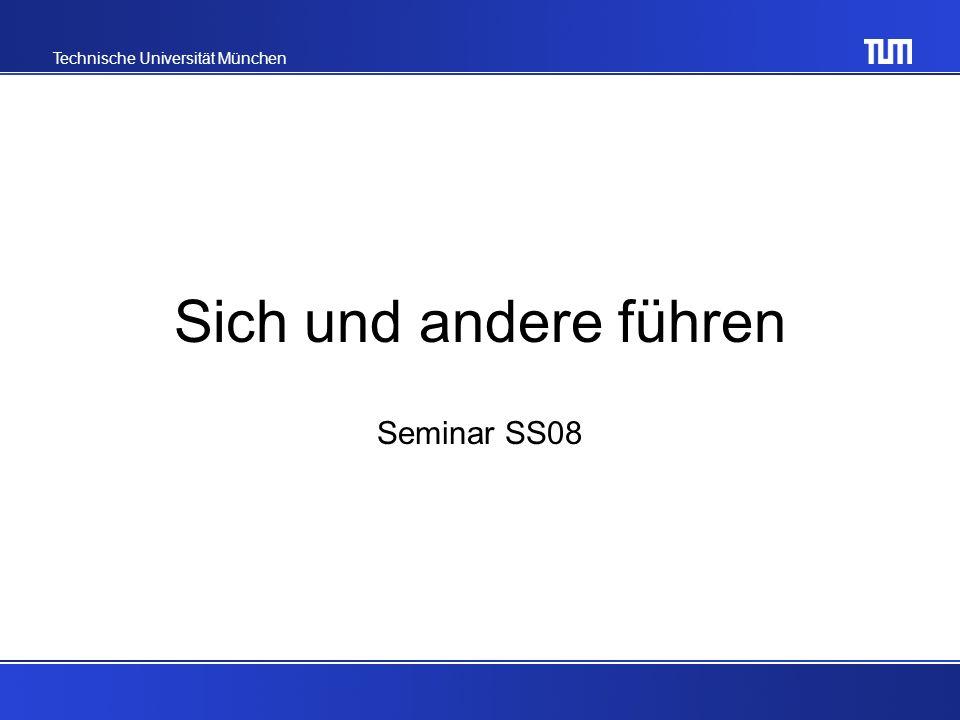 Sich und andere führen Seminar SS08