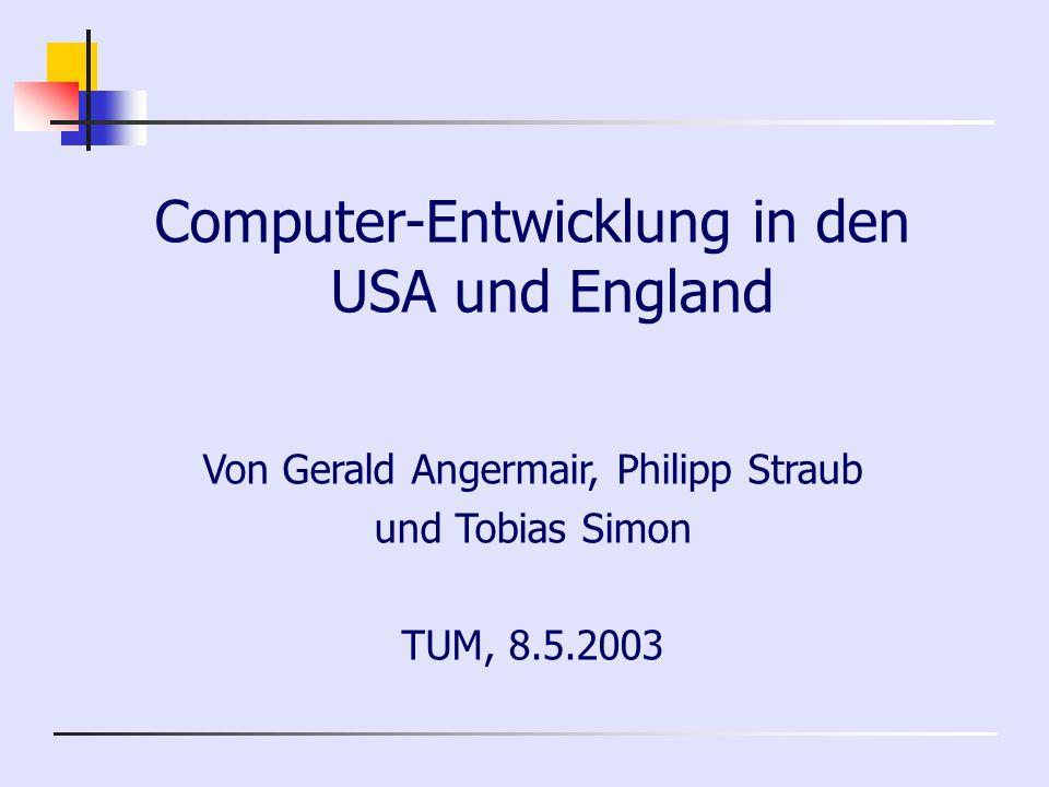 Computer-Entwicklung in den USA und England