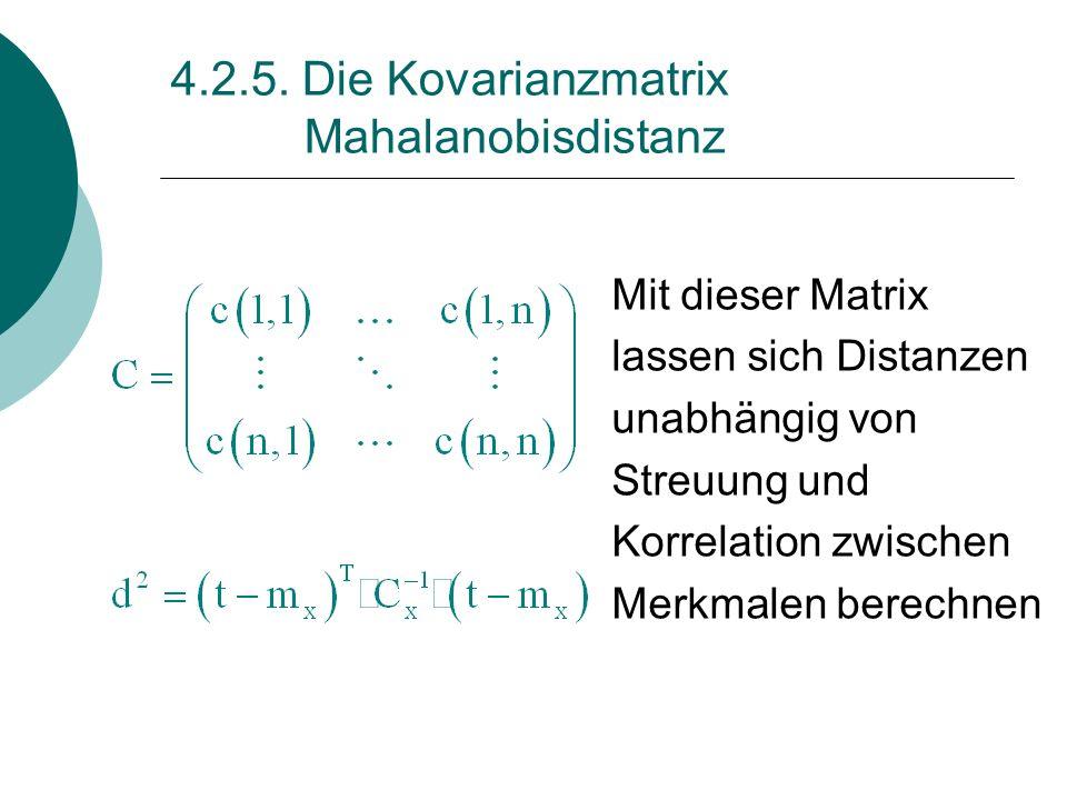 4.2.5. Die Kovarianzmatrix Mahalanobisdistanz