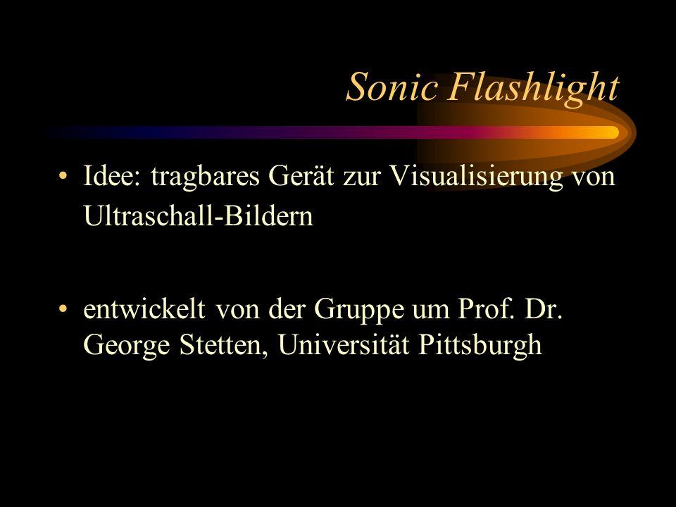 Sonic Flashlight Idee: tragbares Gerät zur Visualisierung von Ultraschall-Bildern.