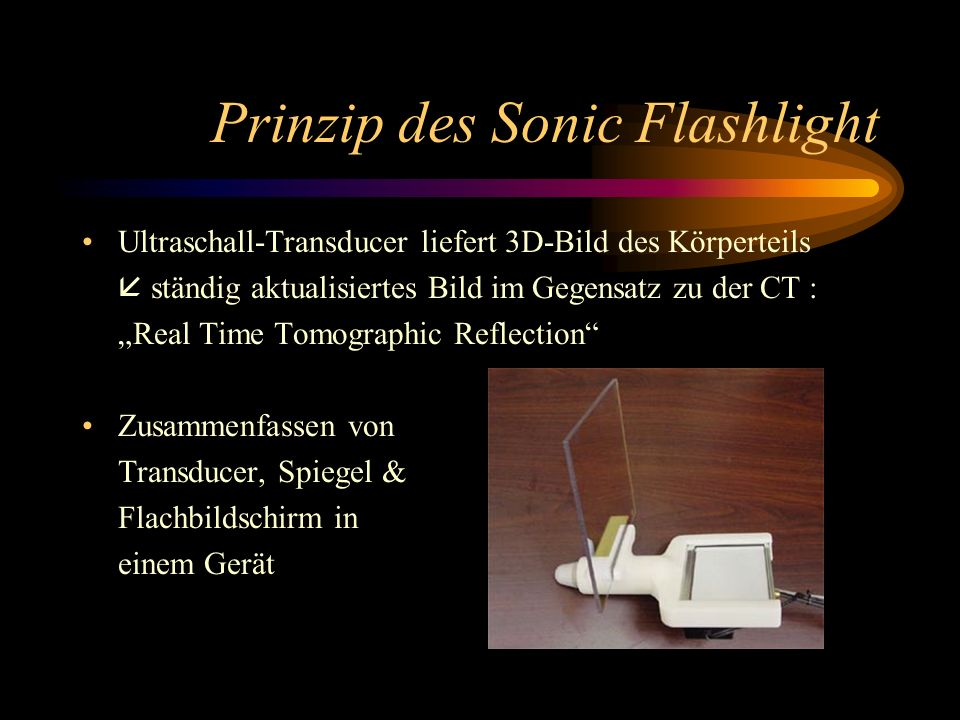 Prinzip des Sonic Flashlight