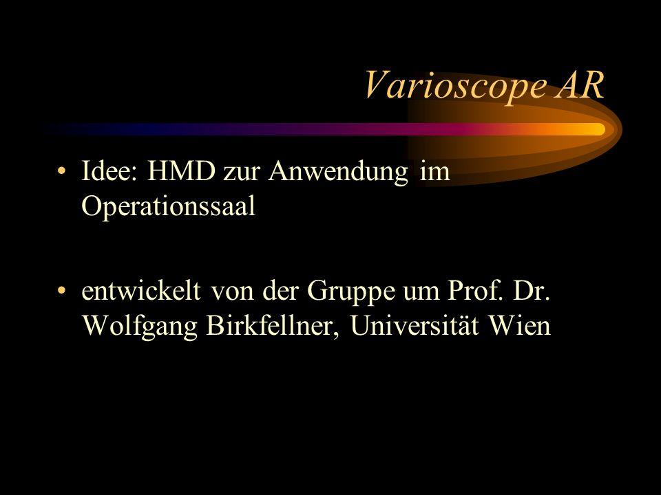 Varioscope AR Idee: HMD zur Anwendung im Operationssaal