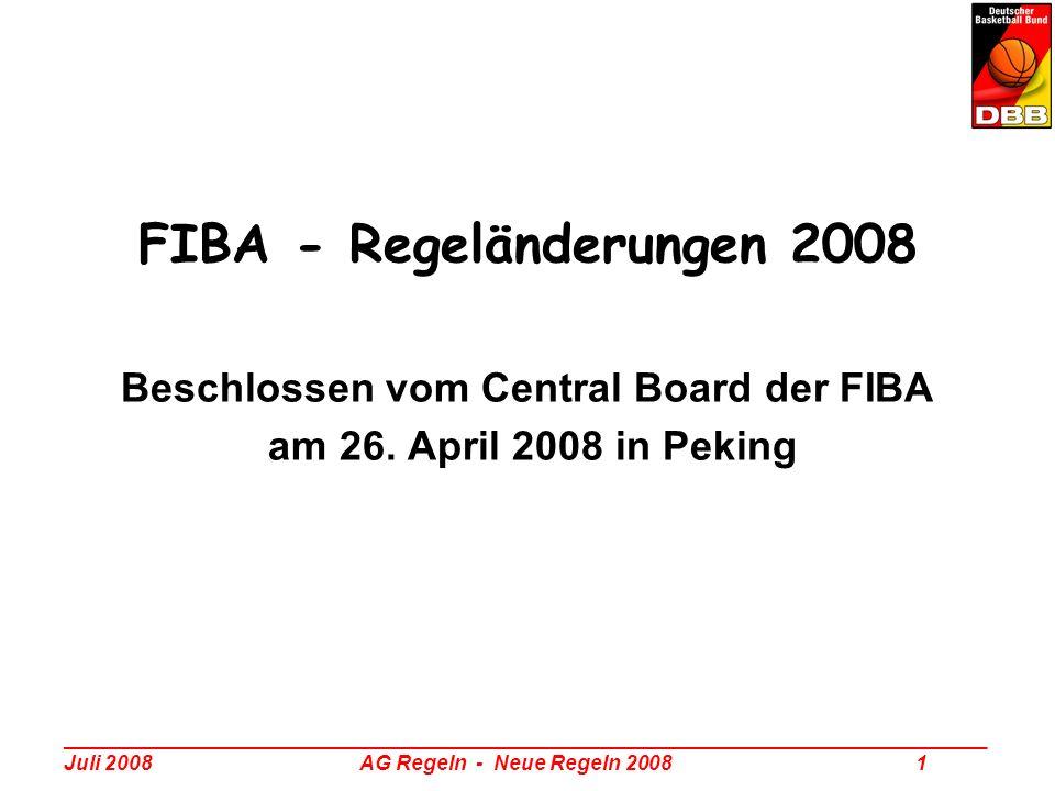 FIBA - Regeländerungen 2008 Beschlossen vom Central Board der FIBA