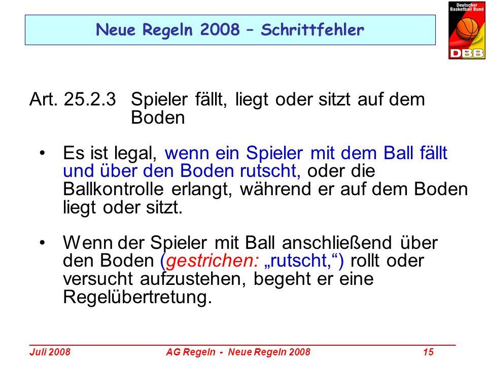 Neue Regeln 2008 – Schrittfehler