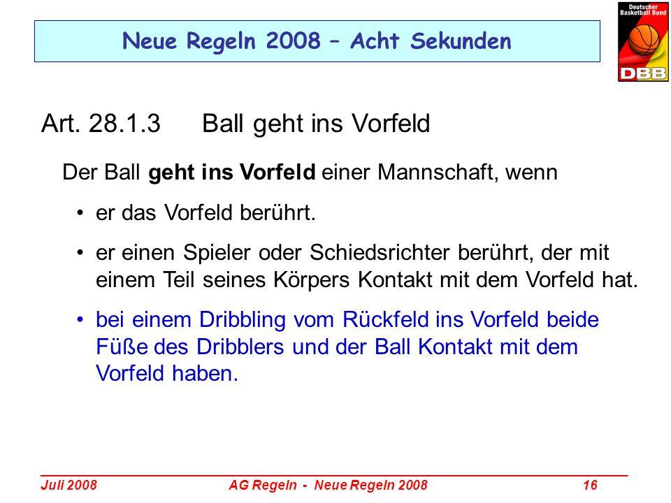 Neue Regeln 2008 – Acht Sekunden