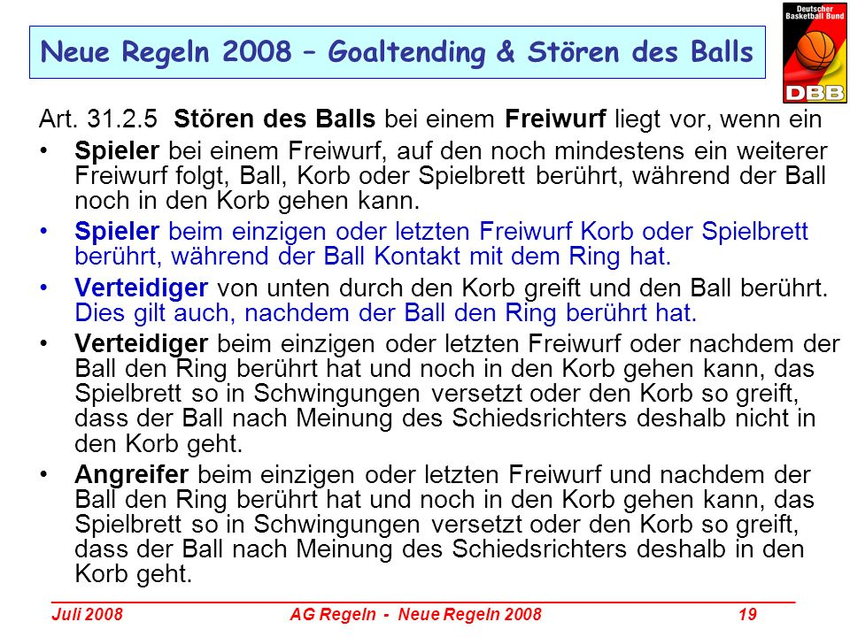 Neue Regeln 2008 – Goaltending & Stören des Balls