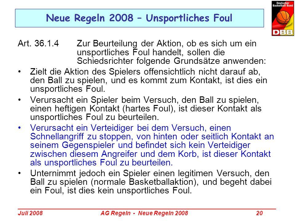 Neue Regeln 2008 – Unsportliches Foul