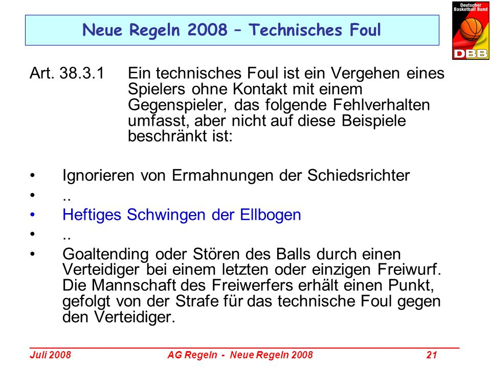 Neue Regeln 2008 – Technisches Foul