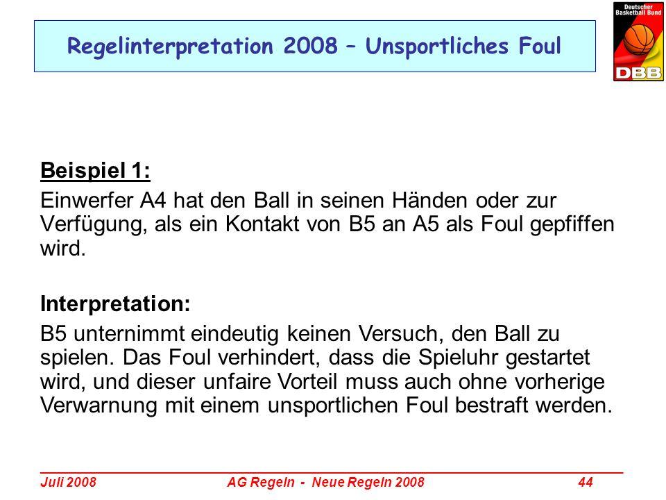 Regelinterpretation 2008 – Unsportliches Foul