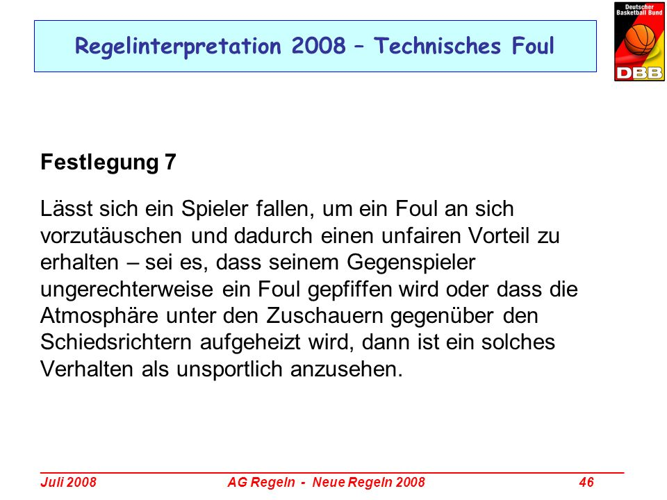 Regelinterpretation 2008 – Technisches Foul