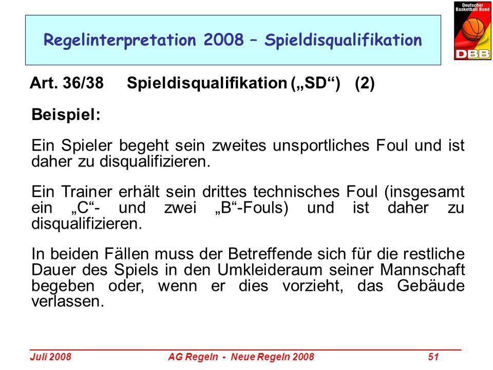 Regelinterpretation 2008 – Spieldisqualifikation