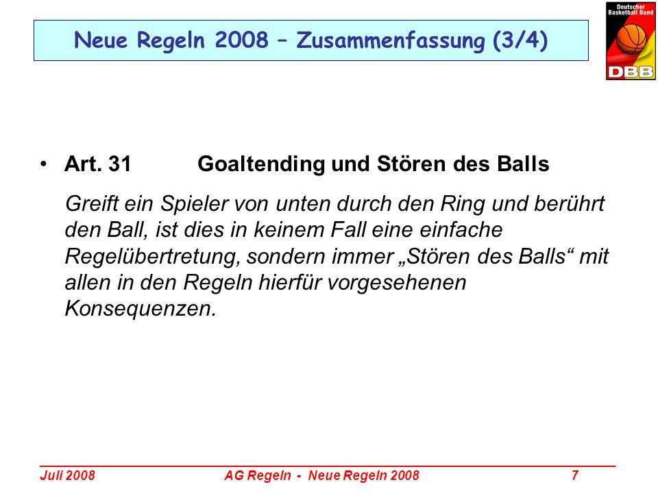 Neue Regeln 2008 – Zusammenfassung (3/4)