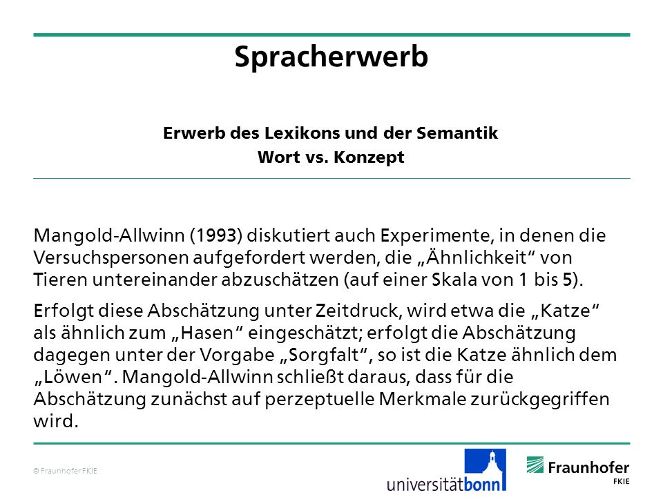 Erwerb des Lexikons und der Semantik Wort vs. Konzept