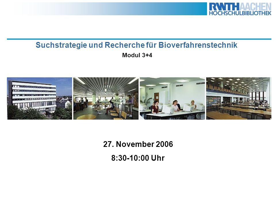 Suchstrategie und Recherche für Bioverfahrenstechnik