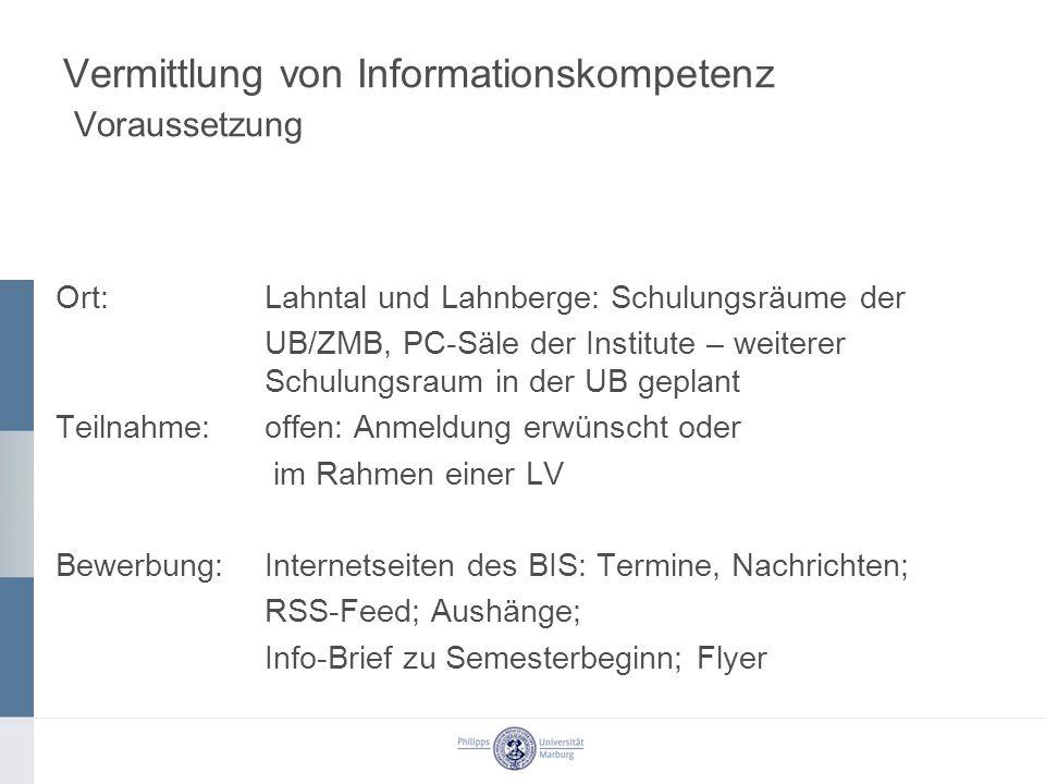 Vermittlung von Informationskompetenz Voraussetzung
