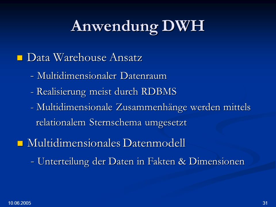 Anwendung DWH Data Warehouse Ansatz - Multidimensionaler Datenraum