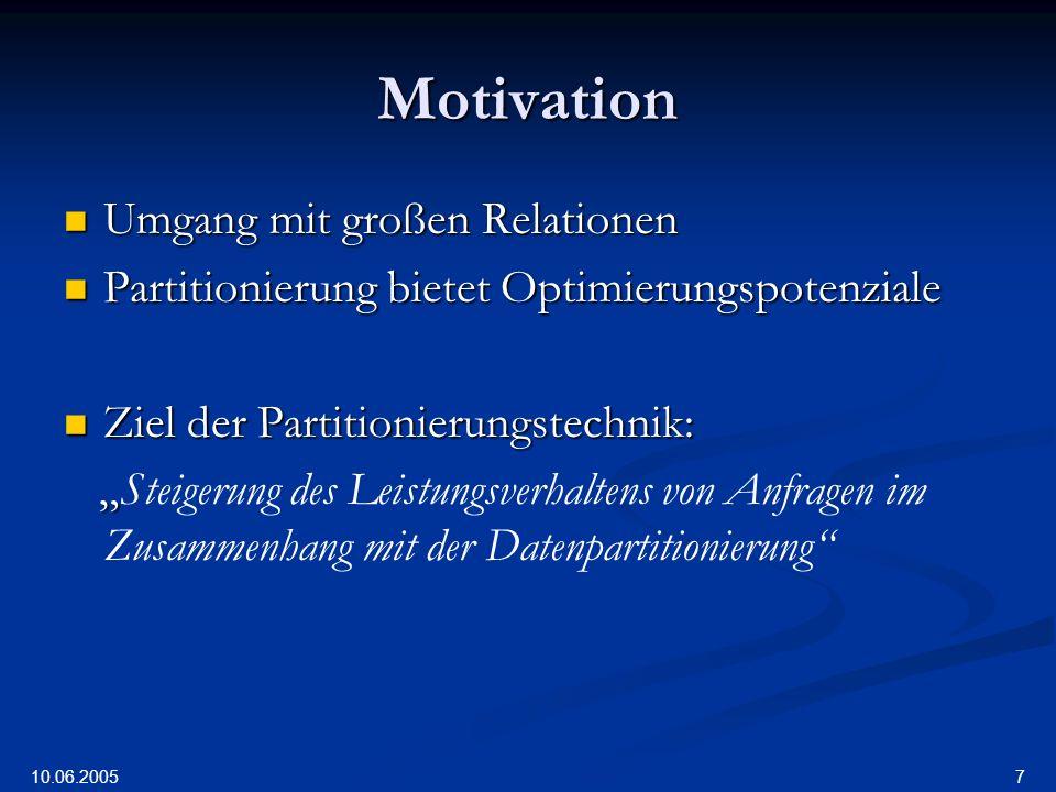 Motivation Umgang mit großen Relationen