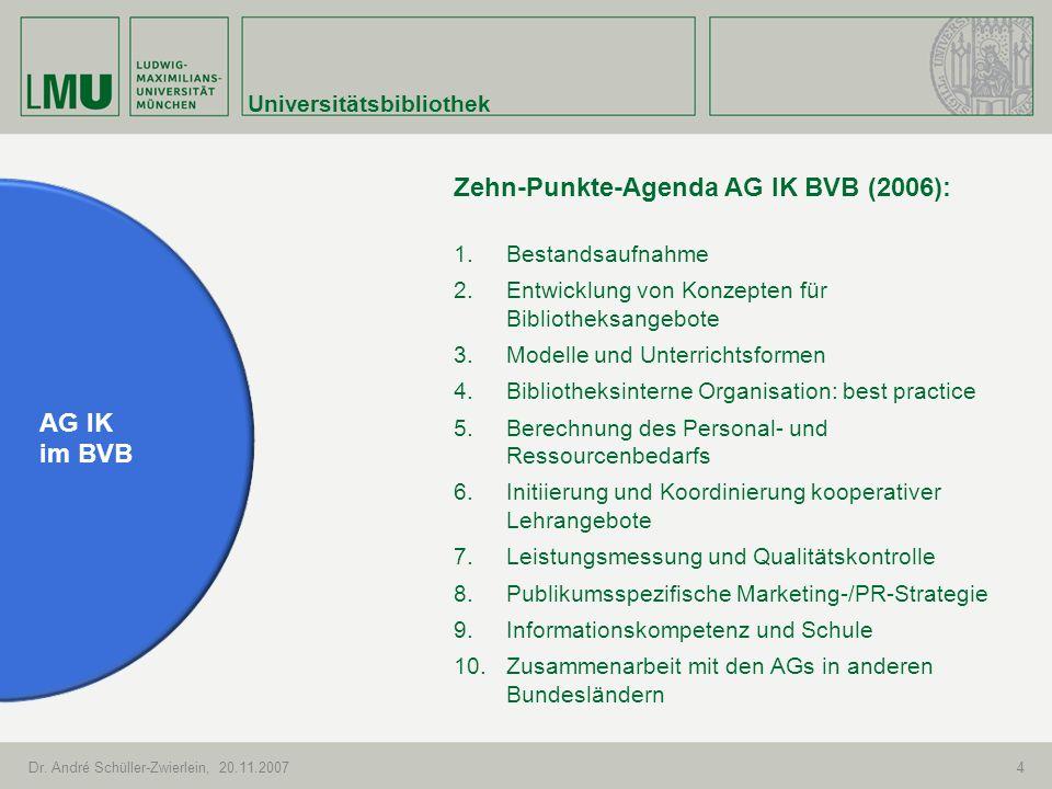 Zehn-Punkte-Agenda AG IK BVB (2006):