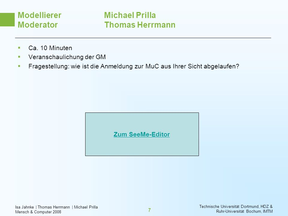 Modellierer Michael Prilla Moderator Thomas Herrmann