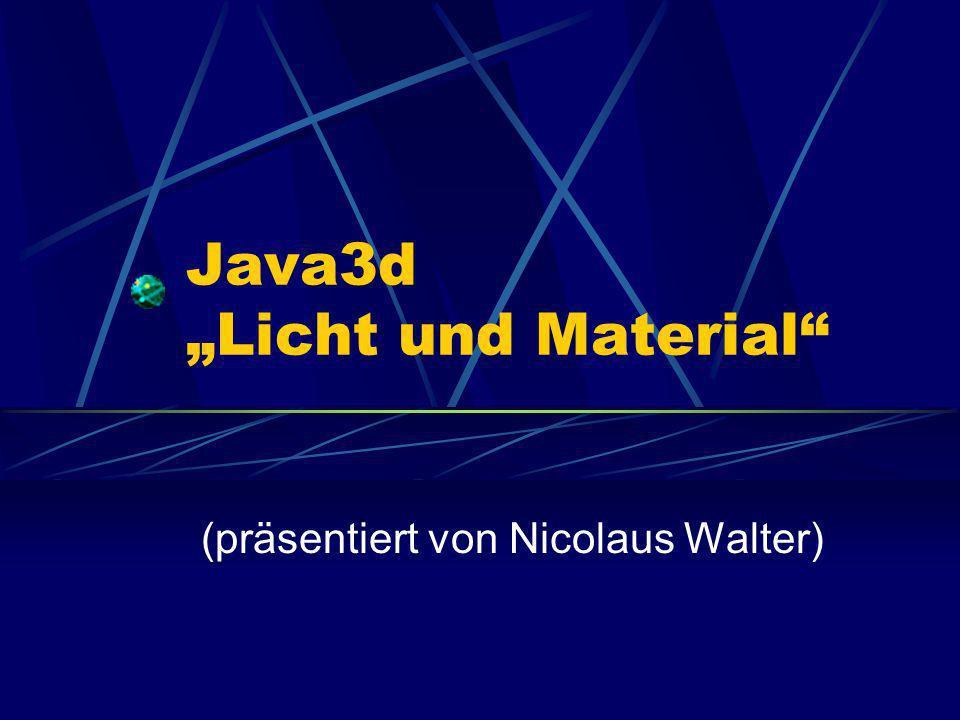 """Java3d """"Licht und Material"""