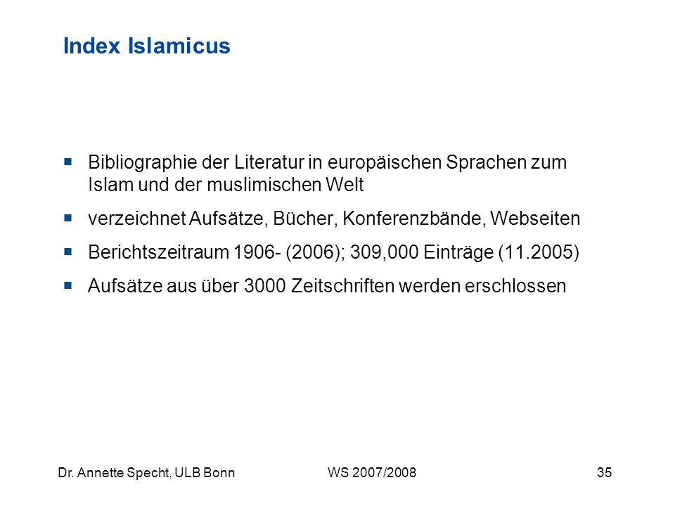 Index Islamicus Bibliographie der Literatur in europäischen Sprachen zum Islam und der muslimischen Welt.