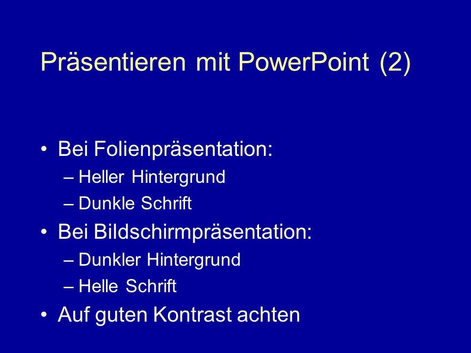 Präsentieren mit PowerPoint (2)