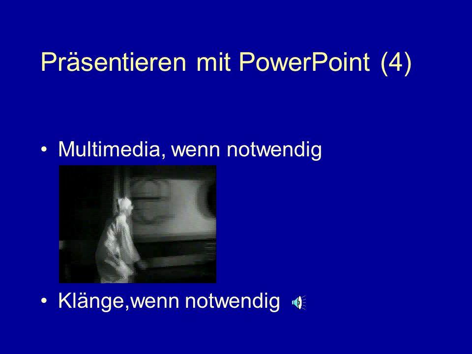 Präsentieren mit PowerPoint (4)