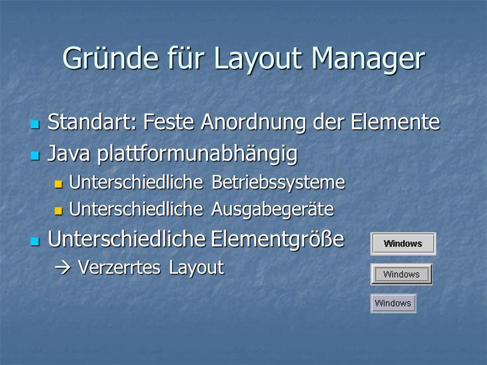 Gründe für Layout Manager