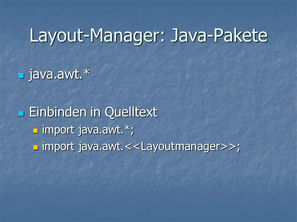 Layout-Manager: Java-Pakete