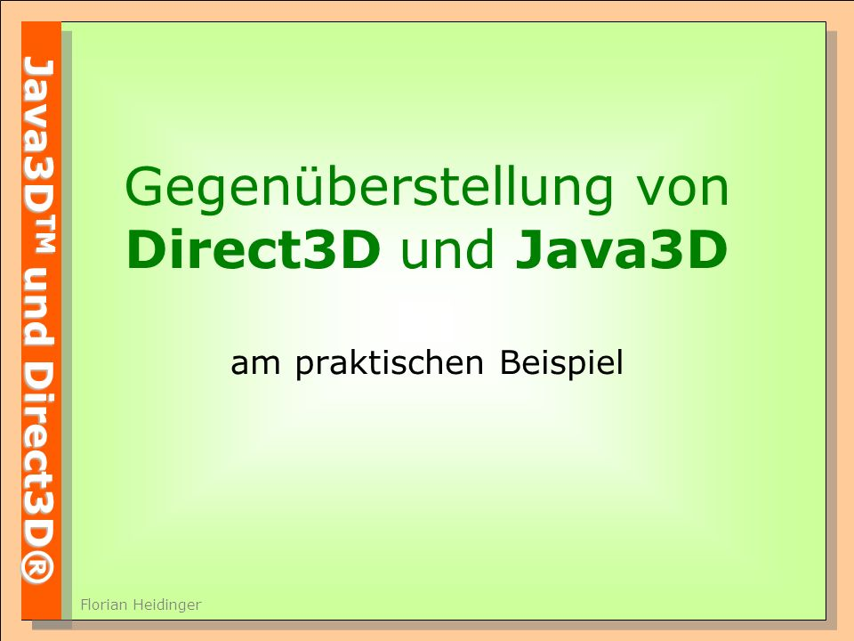 Gegenüberstellung von Direct3D und Java3D am praktischen Beispiel