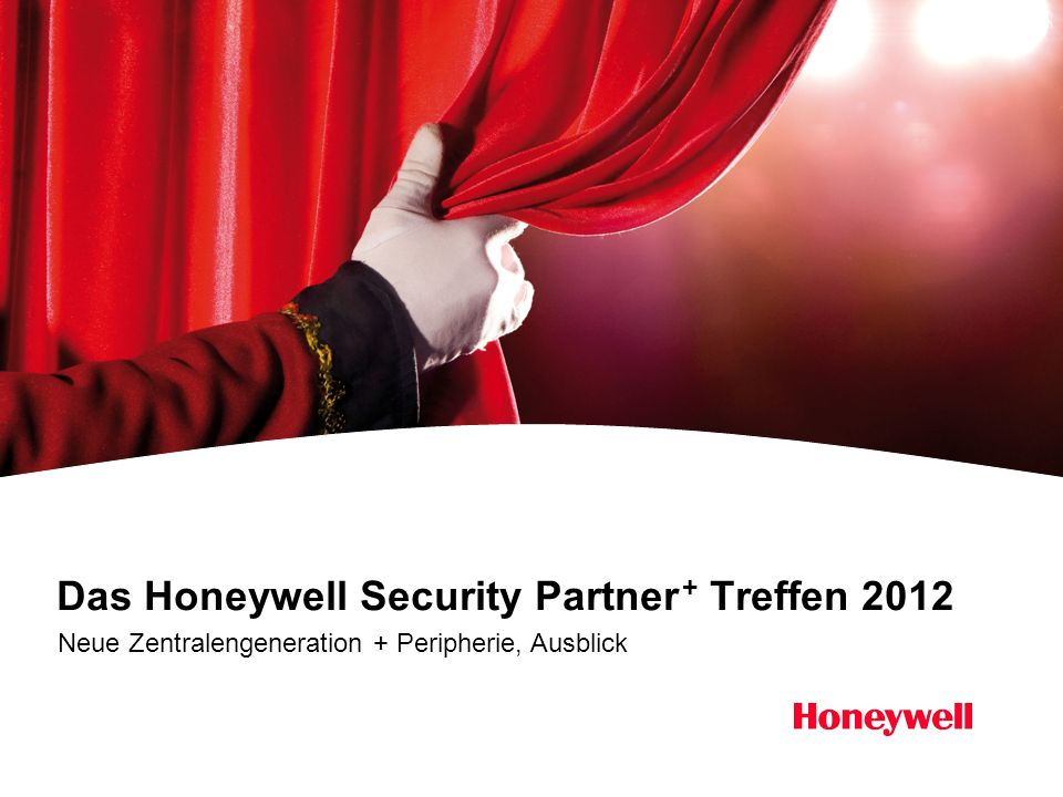 Das Honeywell Security Partner + Treffen 2012