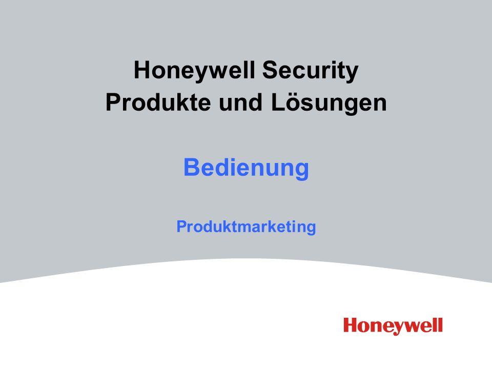Honeywell Security Produkte und Lösungen Bedienung