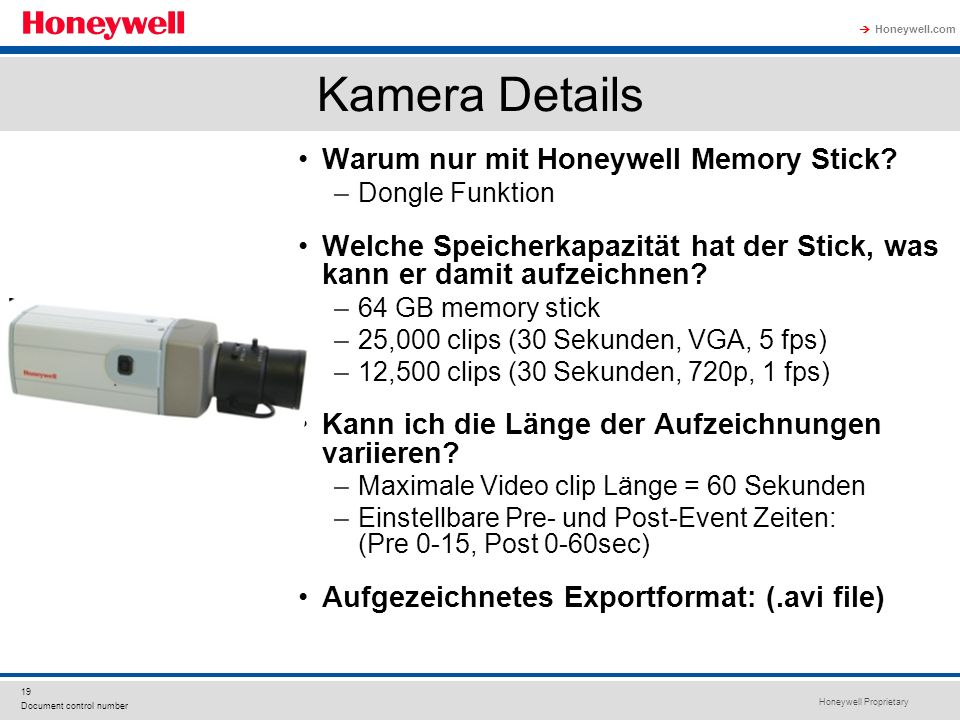 Kamera Details Warum nur mit Honeywell Memory Stick